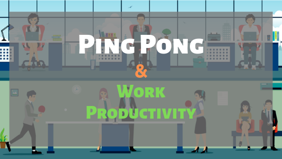 Ping-Pong-Work-Productivity